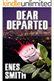Dear Departed (The Serial Killer Chronicles Book 2) (English Edition)