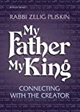 img - for My Father, My King book / textbook / text book