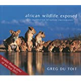 African Wildlife Exposed: A Celebration of Nature Photography