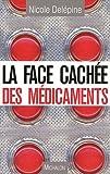 La face cachée des médicaments