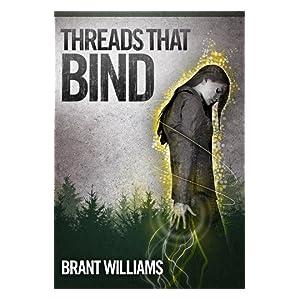 Threads That Bind (Havoc Chronicles Series Book 1)
