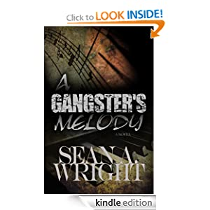 A Gangsters Melody (A Gangster's Melody)