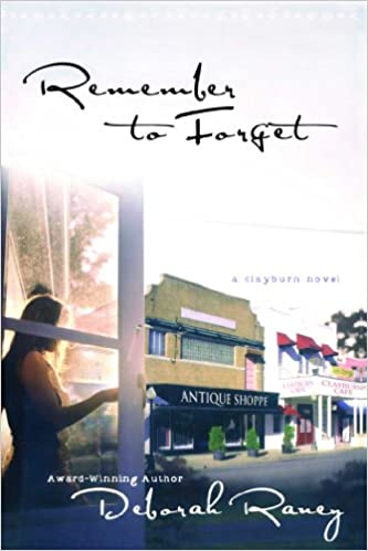 Remember to Forget (A Clayburn Novel)