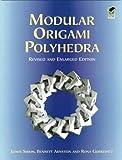 Modular Origami Polyhydra (Dover Origami Papercraft)