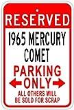 1965 65 MERCURY COMET Aluminum Parking Sign - 10 x 14 Inches
