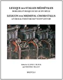 Lexique Des Stalles Medievales (Profane Arts of the Middle Ages)