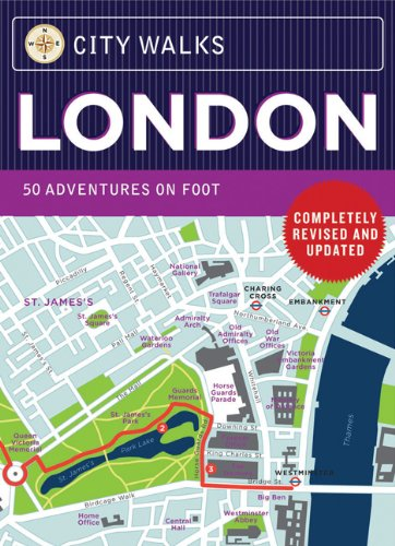 City Walks: London, Revised Edition: 50 Adventures on Foot
