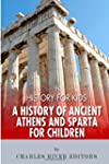 History for Kids: A History of Ancien...