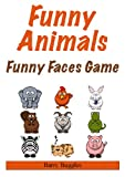 Funny Animals Funny Faces Game (Interactive Childrens Books)