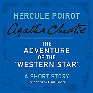 The Adventure of the 'Western Star' Audiobook