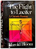 The Flight to Lucifer (0374156441) by Bloom, Harold