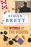 Witness at the Wedding (0330426966) by Simon Brett