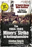 The 1984-85 Miners Strike in Nottingh...