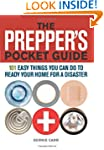The Prepper's Pocket Guide: 101 Easy...
