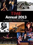 Time Annual 2013 (Time Annual: the Year in Review)