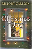 Christmas Dog, The (080071881X) by Carlson, Melody