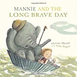 img - for Mannie and the Long Brave Day book / textbook / text book