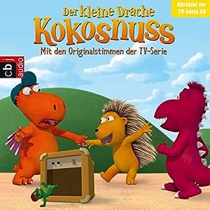 Sturmfreie Bude / Prinz Kokosnuss / Das Versprechen / Traumberuf (Der Kleine Drache Kokosnuss - Hörspiel zur Serie 8) Hörspiel
