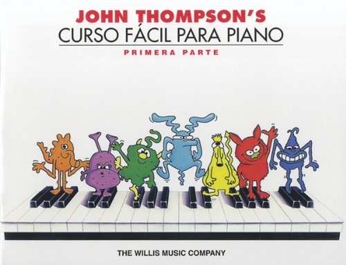 John Thompson's Easiest Piano Course: Part 1 - Spanish Edition - Sheet Music