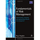 Fundamentals of Risk Management: Understanding Evaluating and Implementing Effective Risk Managementby Paul Hopkin