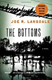 The Bottoms (Vintage Crime/Black Lizard Original) (0307475263) by Lansdale, Joe R.