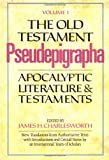 The Old Testament Pseudepigrapha: Apocalyptic Literature and Testaments (0385096305) by Charlesworth, James H.