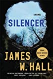 Silencer (0312543794) by Hall, James W.