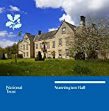 The National Trust Nunnington Hall North Yorkshire (The National Trust)