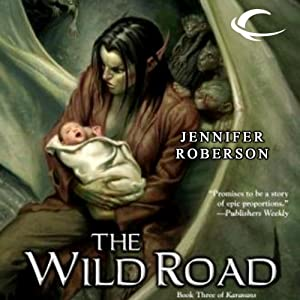 The Wild Road: Karavans, Book 3 | [Jennifer Roberson]
