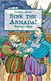 Sink the Armada! (Coming Alive) (023751950X) by Ross, Stewart