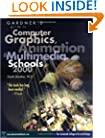 Gardner's Guide to Computer Graphics, Animation and Multimedia Schools 2000 (Gardner's Guide to) (Gardner's Guide Series)