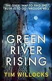 Green River Rising Tim Willocks