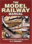 The Model Railway Manual: A Step-by-s...