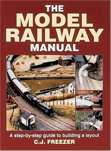 the-model-railway-manual-a-step-by-step-guide-to-building-a-layout