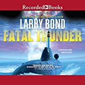 Fatal Thunder | Larry Bond
