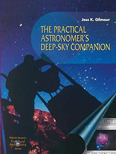 The Practical Astronomer's Deep-sky Companion