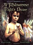 William Shakespeare's a Midsummer Night's Dream (0142501689) by Coville, Bruce / Nolan, Dennis (Illustrator)