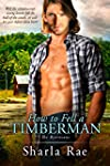How to Fell a Timberman (The Bjornson...