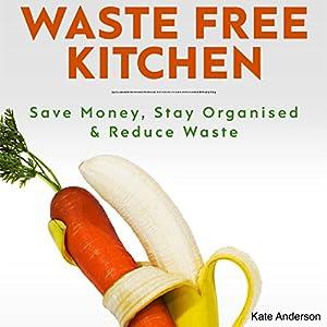 Waste Free Kitchen Audiobook