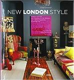 New London Style -  -: Kreativ wohnen von Notting Hill bis Brixton, von Whitechapel bis Primrose Hill