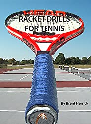 Racket Drills for Tennis