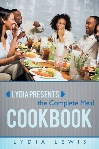 Lydia Presents the Complete Meal Cookbook