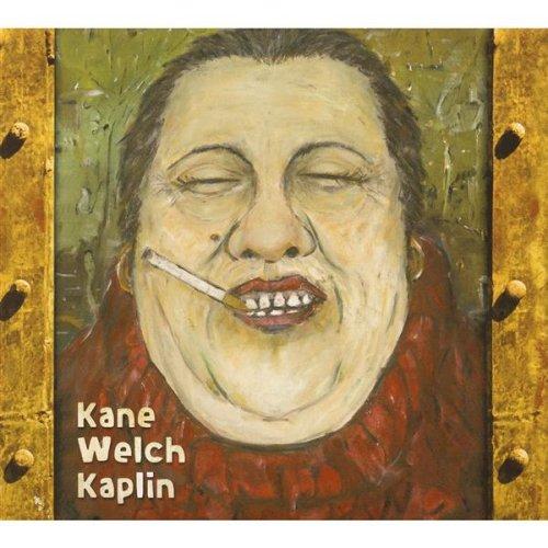 Kevin Welch, Kieran Kane & Fats Kaplin-Kane Welch Kaplin