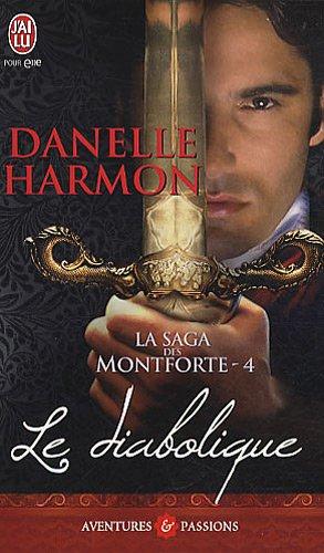 La saga des Montforte, Tome 4 : Le diabolique 51t3Yr0elXL