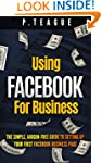 Using Facebook For Business: The Simp...