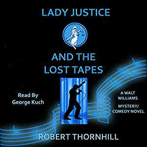 Lady Justice and the Lost Tapes Audiobook