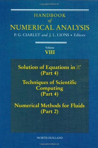 Handbook of Numerical Analysis: Solution of Equations in Rn (Part 4), Techniques of Scientific Computer (Part 4), Numeri