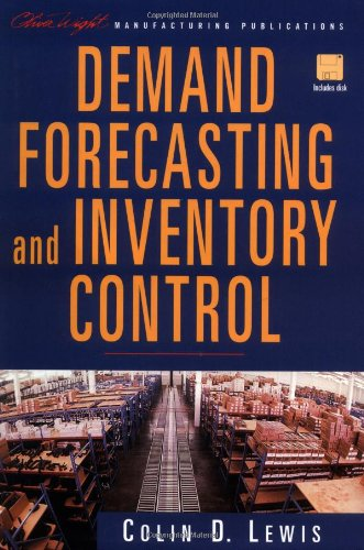 Demand Forecasting and Inventory Control: A Computer Aided Learning Approach (The Oliver Wight Companies)