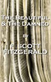 Image of The Beautiful And The Damned, By F Scott Fitzgerald