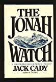 The Jonah Watch: A true-life ghost story in the form of a novel